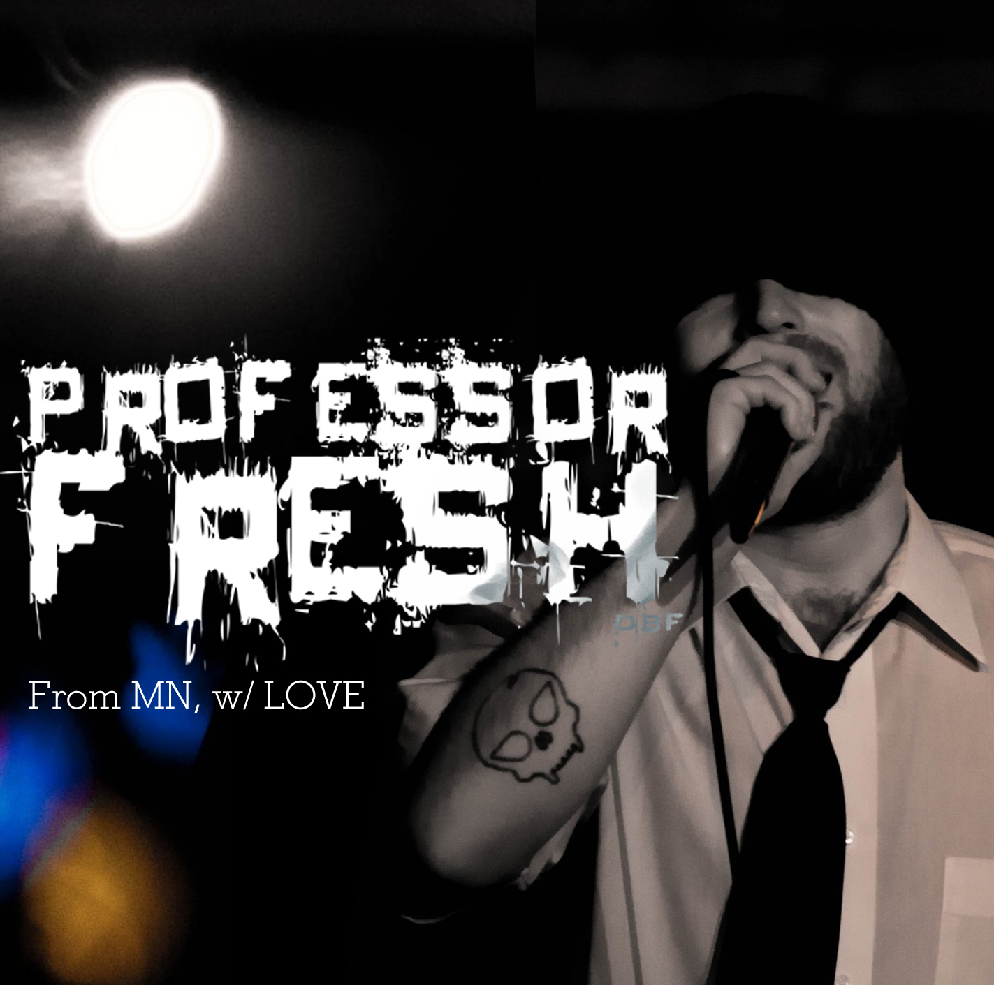 Professor Fresh - From MN, w/ Love - Album Cover